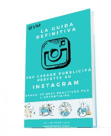 La guida definitiva per creare pubblicità perfette su Instagram